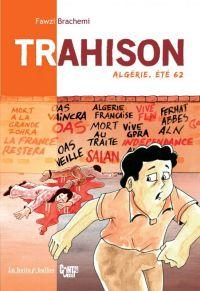 Trahison, bd chez La boîte à bulles de Brachemi