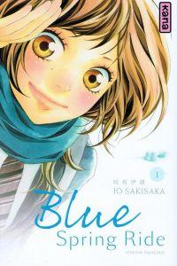 Blue spring ride T1, manga chez Kana de Sakisaka