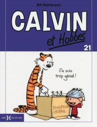 Calvin et Hobbes T21 : Je suis trop génial !, comics chez Hors Collection de Watterson