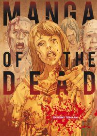 Manga of the dead, manga chez Tonkam de Fukao, Hiromoto, Hokazono, KINOHITOSHI, Matsumoto, Koizumi, Uguisi, Hiroaki, Hiroe, Shimada, Terada, Tajima