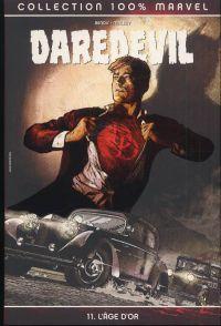Daredevil - L'homme sans peur T11 : L'âge d'or (0), comics chez Panini Comics de Bendis, Maleev, Stewart