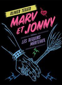 Marv et Jonny, bd chez Les Requins Marteaux de Texier