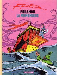 Philémon T10 : La méméoire (0), bd chez Dargaud de Fred