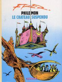 Philémon T3 : Le château suspendu (0), bd chez Dargaud de Fred