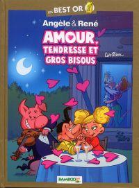 Angèle et René : Amour, tendresse et gros bisous (Best or) (0), bd chez Bamboo de Ridel, Schelle