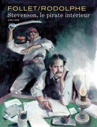 Stevenson, le pirate intérieur, bd chez Dupuis de Rodolphe, Follet