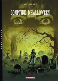Comptine d'Halloween T3 : Révélations (0), bd chez Delcourt de Callede, Denys, Hubert