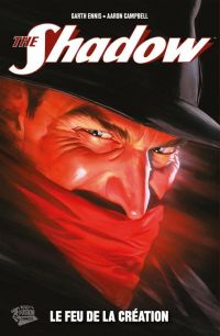 The Shadow T1 : Le feu de la création (0), comics chez Panini Comics de Ennis, Campbell, Lopez, Ross
