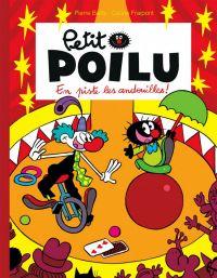 Petit Poilu T14 : En piste les andouilles ! (0), bd chez Dupuis de Fraipont, Bailly