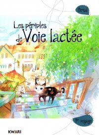 Les périples de Voie Lactée T1, manga chez Kwari de Sirial
