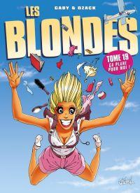 Les blondes T19 : Les blondes s'éclatent (0), bd chez Soleil de Gaby, Dzack, Guillo