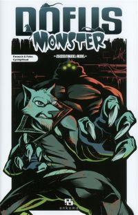 Dofus Monster T10 : Sphincter Cell, manga chez Ankama de Fako, Faouz.b, CyclöpHead