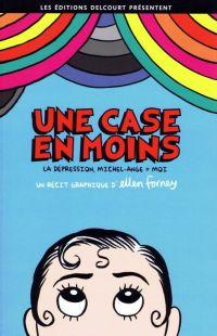 Une case en moins : La dépression, Michel-Ange + moi (0), comics chez Delcourt de Forney