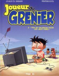 Joueur du grenier T2 : Pas de vacances pour les jeux vidéo ! (0), bd chez Hugo BD de Molas, Piratesourcil