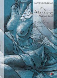 Les Aphrodites T3 : Eulalie dans le manège (0), bd chez Tabou de Murzeau