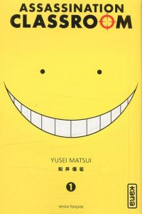 Assassination classroom T1, manga chez Kana de Yusei