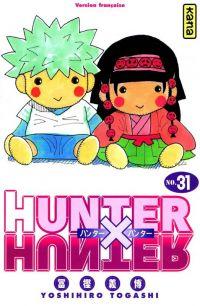 Hunter x Hunter T31, manga chez Kana de Togashi