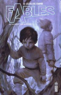 Fables – Hardcover, T10 : Les fils de l'Empire (0), comics chez Urban Comics de Willingham, Perker, Pepoy, Snyder III, Shanower, Allred, Ha, Leialoha, Jones, Middleton, Kitson, Lapham, Thompson, Miranda, Buckingham, Rugg, Loughridge, Allred, de La cruz, Jean