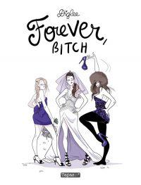 Forever, Bitch, bd chez Delcourt de Diglee