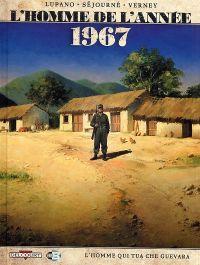 L'Homme de l'année T4 : 1967 – L'homme qui tua Che Guevara (0), bd chez Delcourt de Lupano, Sejourne, Verney
