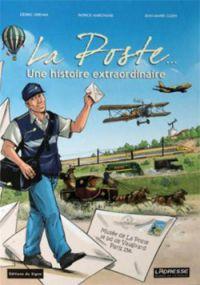 La Poste : Une histoire extraordinaire (0), bd chez Editions du Signe de Hervan
