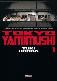 Tokyo Yamimushi T1, manga chez Panini Comics de Honda