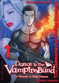 Dance in the vampire bund – The memories of Sledge Hammer T1, manga chez Tonkam de Tamaki