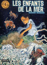 Les Enfants de la mer T4 : , manga chez Sarbacane de Igarashi