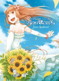 Spice and wolf  : Artbook (0), manga chez Ototo de Ayakura