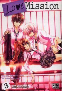 Love mission T3, manga chez Pika de Toyama