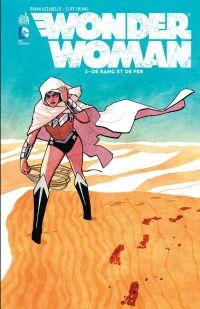 Wonder Woman T3 : De sang et de fer (0), comics chez Urban Comics de Azzarello, Pinna, Akins, Sudzuka, Chiang, Wilson, Filardi