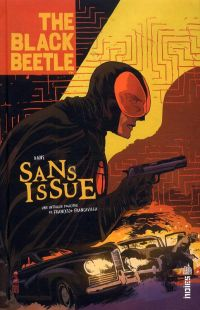 Black Beetle T1 : Sans issue (0), comics chez Urban Comics de Francavilla
