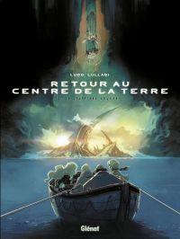 Retour au centre de la Terre T1 : Le chant des abysses (0), bd chez Glénat de Lullabi