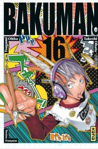 Bakuman T16, manga chez Kana de Ohba, Obata