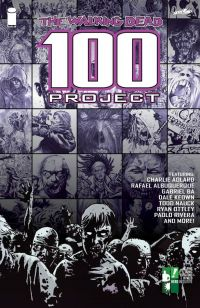 Walking Dead : 100 Project (0), comics chez Image Comics de Ba, Lashley, Nauck, Robertson, Ottley, McCrea, Kuhn, Templesmith, Pham, Suydam, Kolins, Staples, Collectif, Seeley, Guillory, Rivera, Jones, Kirk, Norton, Lemire, Mckone, Keown, Phillips, Texeira, Brereton, Kieth, Parker, Wheatley, Raney, Rodriguez, Clark