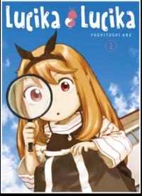 Lucika lucika T1, manga chez Ki-oon de Abe
