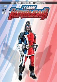 Le Garde Républicain T2 : Recrutement / Bas les masques (0), comics chez Hexagon Comics de Terry Stillborn, Lefeuvre, Hénin, Wetstein