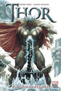 Thor - Au nom d'Asgard : , comics chez Panini Comics de Rodi, Silvestri, Bianchi, Peruzzi