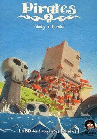 Pirates - Journal d'un héros T2, bd chez Makaka éditions de Shuky, Gorobei