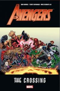 The Avengers - The Crossing, comics chez Panini Comics de Harras, Abnett, Lanning, Collectif, Cheung, Deodato Jr