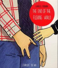 The end of the fucking world, comics chez L'employé du moi de Forsman