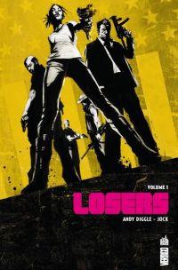 The losers T1, comics chez Urban Comics de Diggle, Jock, Martinbrough, Loughridge