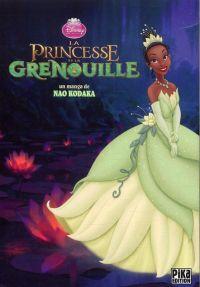 La princesse et la grenouille : , manga chez Pika de Kodaka
