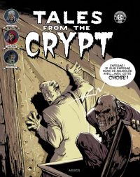 Tales from the Crypt T2, comics chez Akileos de Feldstein, Gaines, Wood, Kamen, Ingels, Davis, Roussos, Craig, Orlando, Toulhoat