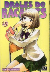 Drôles de racailles T19, manga chez Pika de Yoshikawa