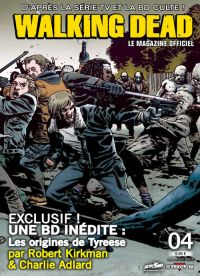 Walking Dead – Le magazine officiel, T4, comics chez Delcourt de Collectif, Kirkman, Adlard