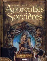 Le Livre d'école des apprenties sorcières, bd chez Glénat de Quenot, Civiello