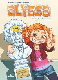 Alyssa T1 : Un QI de génie (0), bd chez Soleil de Bauthian, Morse, Blancher
