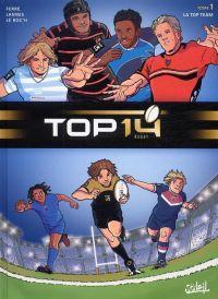 Top 14 T1 : La top team (0), bd chez Soleil de Ferré, Le Roc'h, Lannes, Lagrue