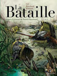 La Bataille T3 : , bd chez Dupuis de Rambaud, Richaud, Gil, Ralenti